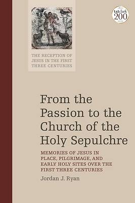 Picture of From the Passion to the Church of the Holy Sepulchre