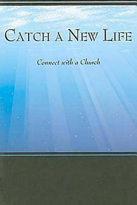 Catch a New Life
