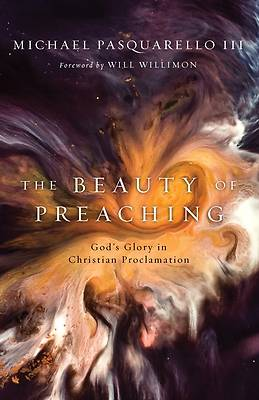 Picture of The Beauty of Preaching