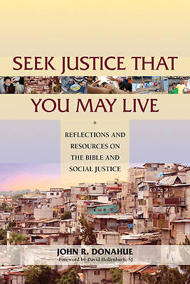 Seek Justice That You May Live