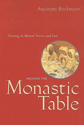 Around the Monastic Table--RB 31-42