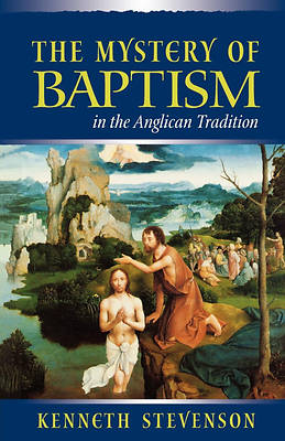 Mystery of Baptism in the Anglican Tradition
