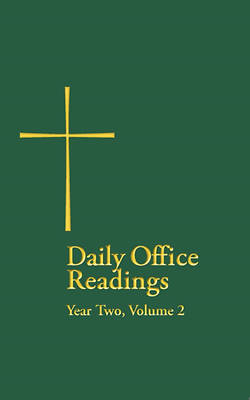 Daily Office Readings Year Two, Volume 2
