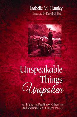 Picture of Unspeakable Things Unspoken