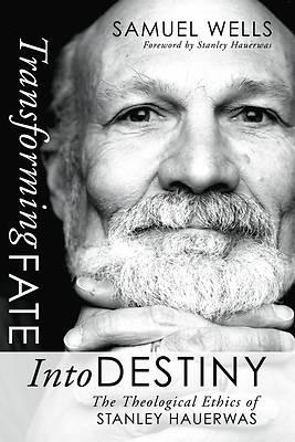 Picture of Transforming Fate Into Destiny