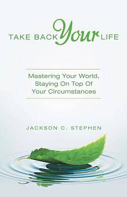 Picture of Take Back Your Life