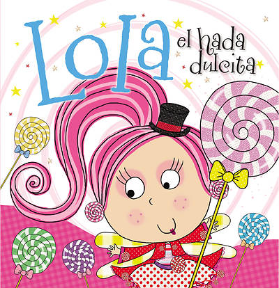 Picture of Lola El Hada Dulcita