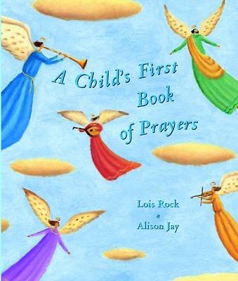 A Childs First Book of Prayers