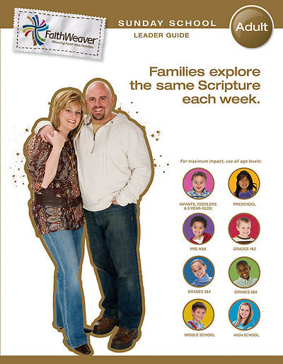 Groups FaithWeaver Adult Leader Guide: Spring 2013