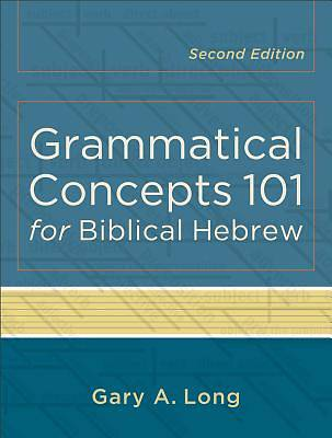 Picture of Grammatical Concepts 101 for Biblical Hebrew