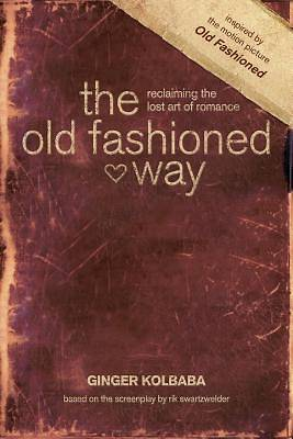 Picture of The Old Fashioned Way [ePub Ebook]
