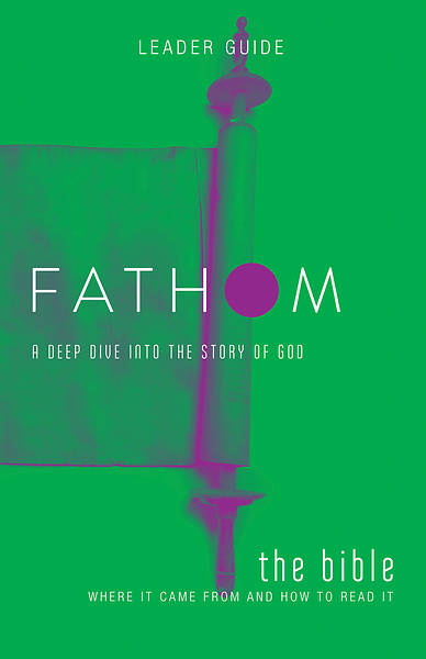 Picture of Fathom Bible Studies: The Bible Leader Guide PDF Download