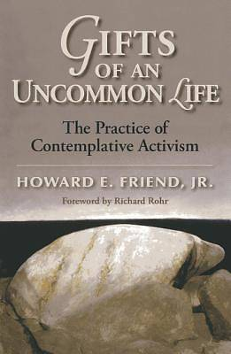Gifts of an Uncommon Life