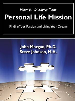 Picture of How to Discover Your Personal Life Mission