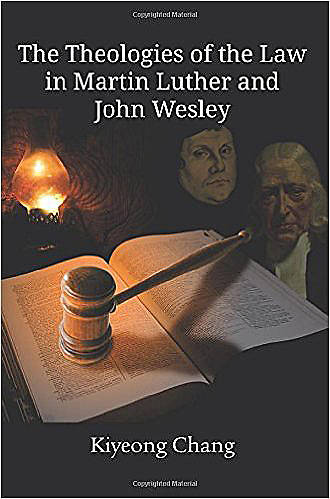 Picture of The Theologies of the Law in Martin Luther and John Wesley