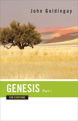 Genesis for Everyone, Part 1 Commentary Series