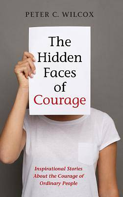 Picture of The Hidden Faces of Courage