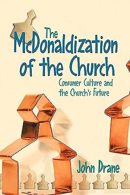 The McDonaldization of the Church