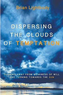 Dispersing the Clouds of Temptation