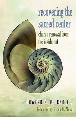 Recovering the Sacred Center