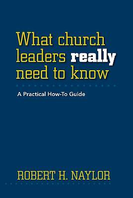 What Church Leaders Really Need to Know