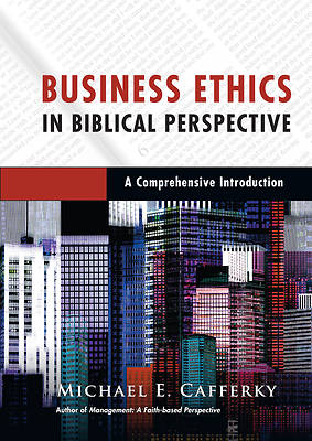 Business Ethics in Biblical Perspective