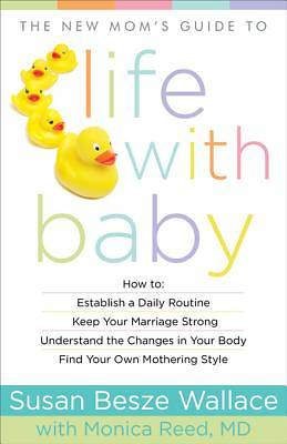 Picture of The New Mom's Guide to Life with Baby