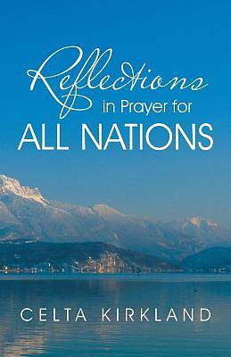 Picture of Reflections in Prayer for All Nations