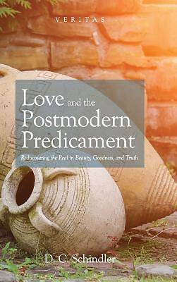 Picture of Love and the Postmodern Predicament