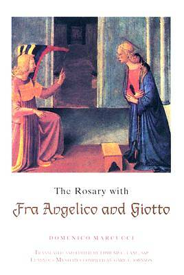 The Rosary with Fra Angelico and Giotto