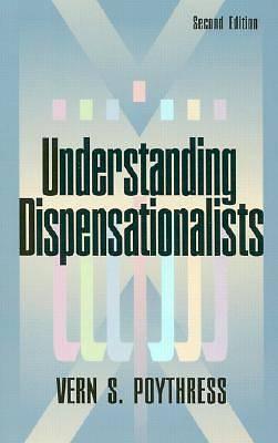 Picture of Understanding Dispensationalists