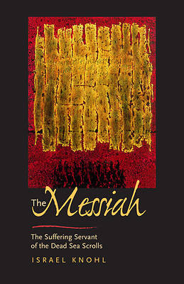 The Messiah before Jesus [Adobe Ebook]