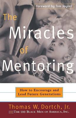 The Miracles of Mentoring