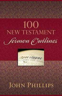 Picture of 100 New Testament Sermon Outlines