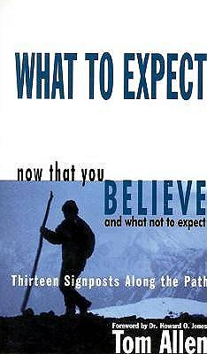 What to Expect Now That You Believe