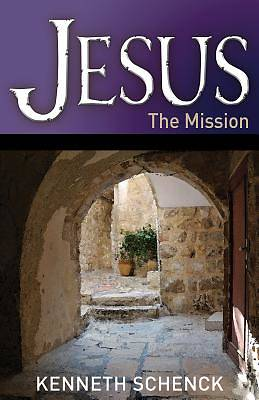 Jesus--The Mission
