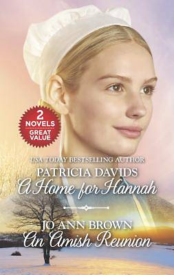 A Home for Hannah and an Amish Reunion