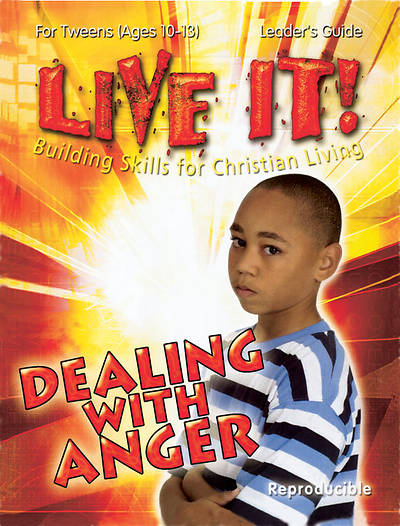 Live it! Dealing with Anger - Download Version