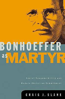 Bonhoeffer as Martyr