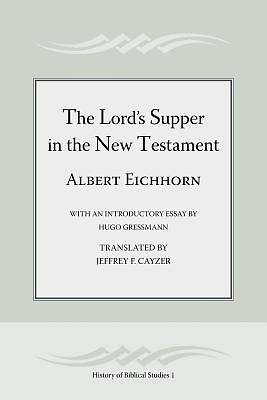 The Lords Supper in the New Testament