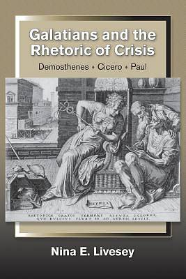 Picture of Galatians and the Rhetoric of Crisis