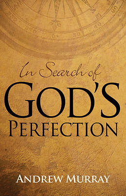 In Search of Gods Perfection