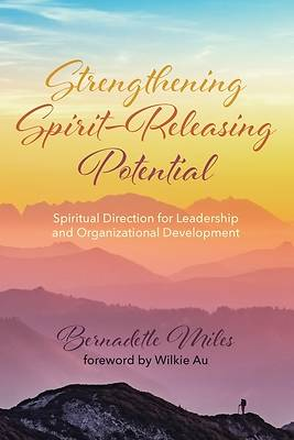 Picture of Strengthening Spirit-Releasing Potential