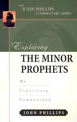 Exploring the Minor Prophets