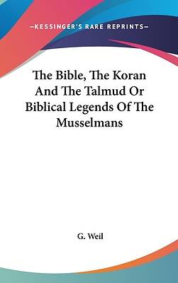 Picture of The Bible, the Koran and the Talmud or Biblical Legends of the Musselmans