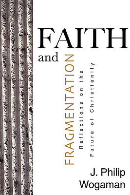 Faith and Fragmentation