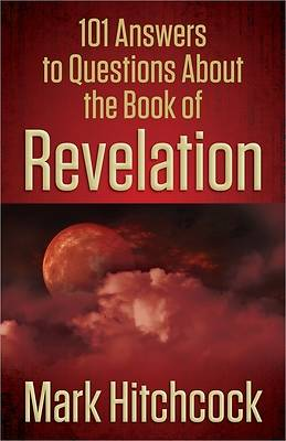 Picture of 101 Answers to Questions about the Book of Revelation