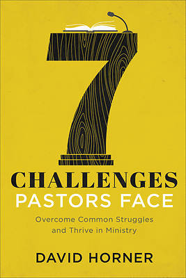 Picture of 7 Challenges Pastors Face