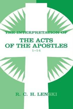 The Interpretation of the Acts of the Apostles1-14