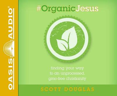 Picture of #Organic Jesus (Library Edition)